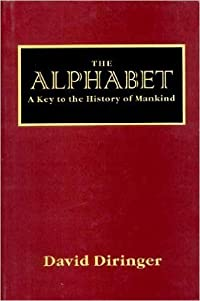 The Alphabet: A Key to the History of Mankind