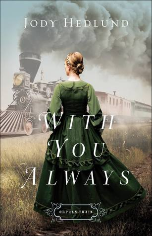 With You Always (Orphan Train, #1)