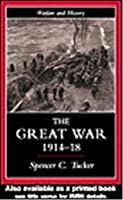 The Great War, 1914-1918: The Cartoonists' Vision (Warfare and History)