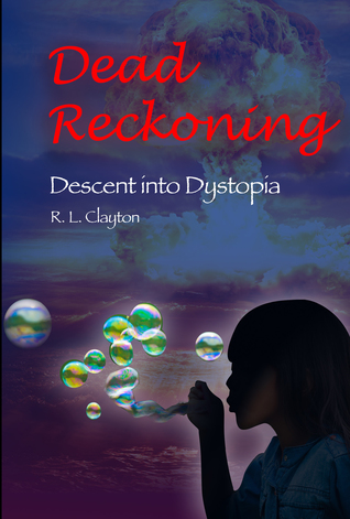Dead Reckoning: Descent Into Dystopia
