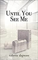 Until You See Me