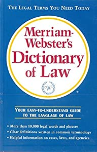 Merriam - Webster's Dictionary of Law
