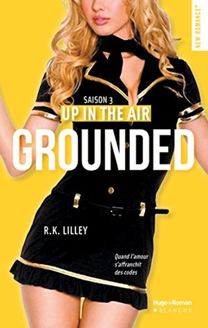 Grounded Up In The Air 3 By Rk Lilley