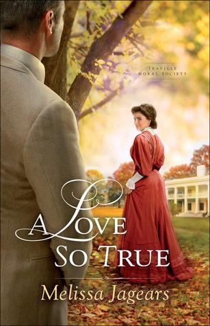 A Love So True by Melissa Jagears