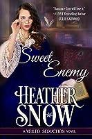 Sweet Enemy (Veiled Seduction, #1)
