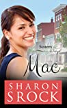 MAC (Sisters by Design #1)