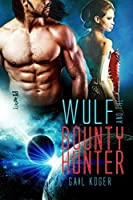 Wulf and the Bounty Hunter (Coletti Warlords Book 6)