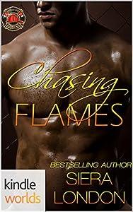 Chasing Flames (Dallas Fire & Rescue; Fiery Fairy Tales #1)