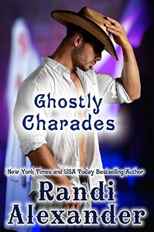 Ghostly Charades by Randi Alexander