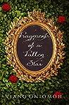 Fragments of a Fallen Star