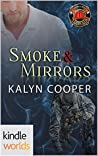 Smoke & Mirrors (Dallas Fire & Rescue Kindle World; Guardian Elite, #1)