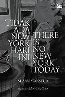 Tidak Ada New York Hari Ini / There Is No New York Today