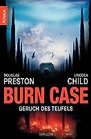 Burn Case: Geruch des Teufels (Pendergast, #5)