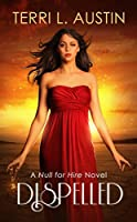 Dispelled (A Null for Hire, #1)