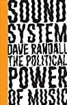 Sound System by Dave Randall