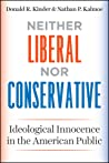 Neither Liberal nor Conservative: Ideological Innocence in the American Public