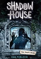 You Can't Hide (Shadow House #2)