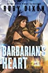 Book cover for Barbarian's Heart (Ice Planet Barbarians, #9)