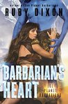 Barbarian's Heart (Ice Planet Barbarians, #10)