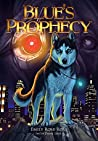 Blue's Prophecy (The Canis Chronicles #1)