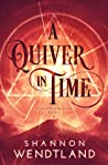 A Quiver In Time  (Stewards of the Plane #3)