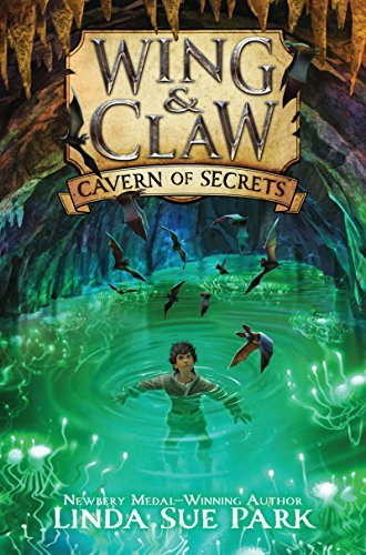 (Wing & Claw 2) Park, Linda Sue - Cavern of Secrets