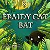 Fraidy Cat Bat by Angela Muse