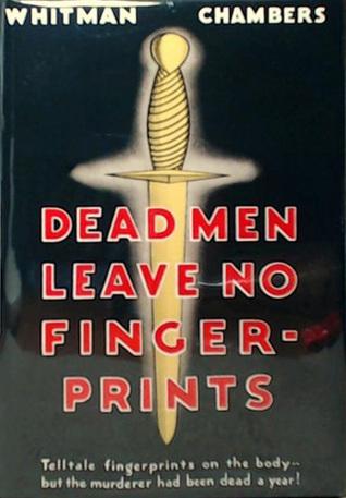Dead Men Leave No Fingerprints