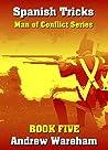 Spanish Tricks (Man of Conflict Series, Book 5)
