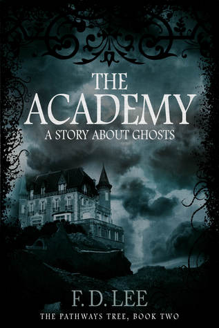The Academy (The Pathways Tree, #2)