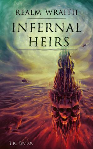Infernal Heirs (Realm Wraith, #3)