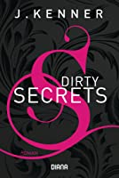 Dirty Secrets (S.I.N., #1)