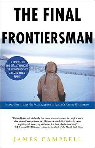 The Final Frontiersman by James   Campbell