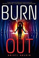 Burn Out (Fiction - Young Adult)