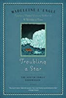 Troubling a Star (Austin Family #5)