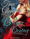 A Dragon's Destiny (Dragons, #1)