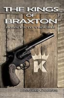 The Kings of Braxton: Born unto Trouble
