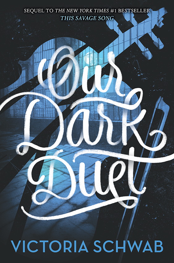 Victoria Schwab - Our Dark Duet (Monsters of Verity, #2)