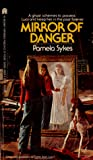 Mirror of Danger by Pamela Sykes