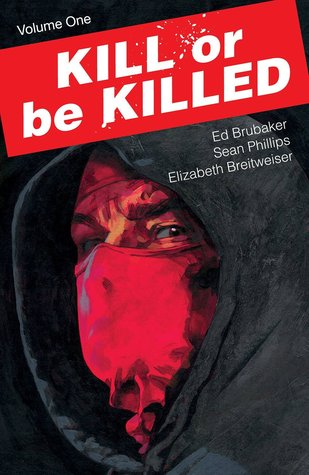 Kill or be Killed, Vol. 1