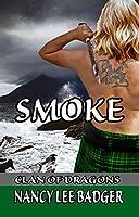 Smoke (Clan of Dragons Book 2)
