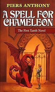 A Spell for Chameleon (Xanth, #1)