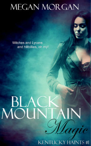 Black Mountain Magic (Kentucky Haints, #1)