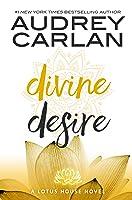 Divine Desire (The Lotus House #3)