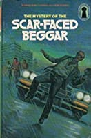 The Mystery of the Scar-faced Beggar - M. V. Carey (The Three Investigators Book 31)