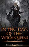 In the Days of the Witch-Queens (Tales from The Veldt Book 1)