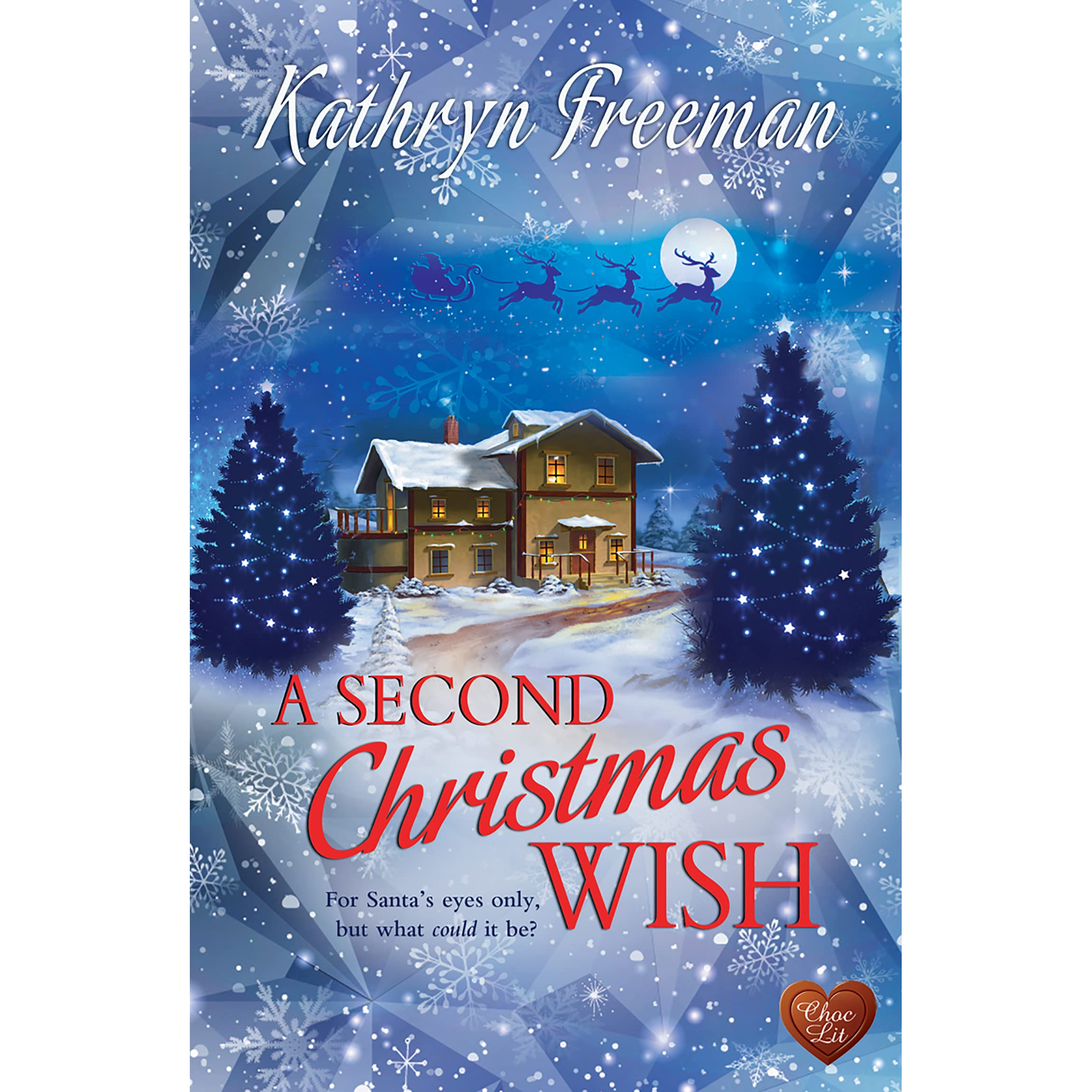 A Second Christmas Wish by Kathryn Freeman