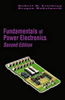 Fundamentals of Power Electronics (Second Edition)