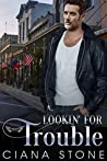 Lookin' for Trouble (Honky Tonk Angels #6)