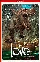Love 04: Die Dinosaurier